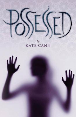 Possessed / Kate Cann