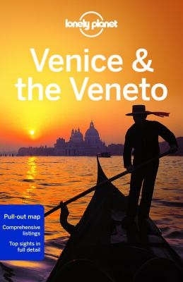 Venice & the Veneto / written and researched by Alison Bing, Robert Landon