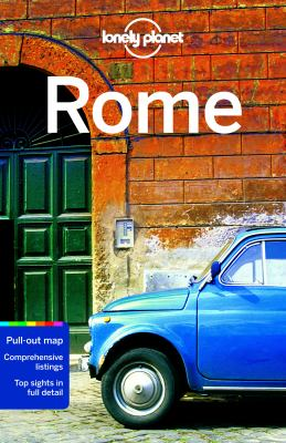Rome / written and researched by Duncan Garwood, Abigail Hole