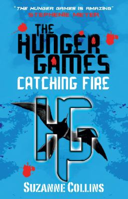 Catching fire / Suzanne Collins