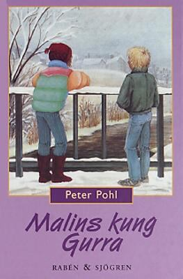 Malins kung Gurra / Peter Pohl