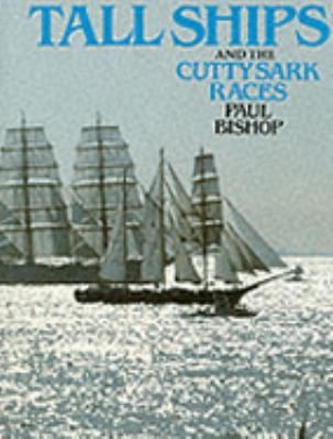 Tall ships and the Cutty Sark races