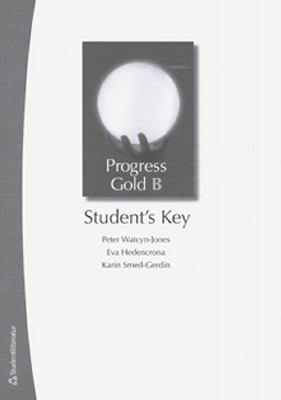 Progress gold: B. : Student's key / Peter Watcyn-Jones ...