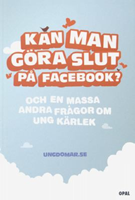 Kan man göra slut på Facebook?