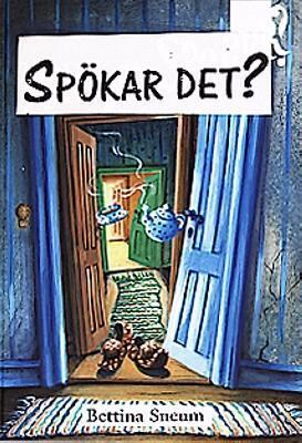 Spökar det? / text/bild: Bettina Sneum ; svensk text: Christina Westman