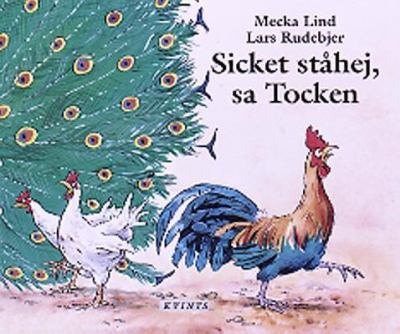 Sicket ståhej, sa Tocken