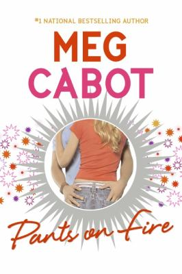 Pants on fire / Meg Cabot
