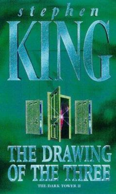 The drawing of the three / Stephen King