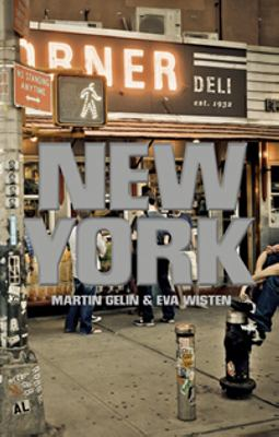 New York / Martin Gelin & Eva Wisten