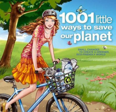 1.001 little ways to save our planet