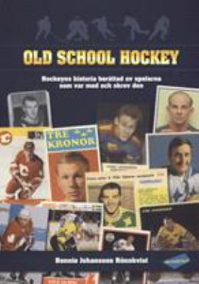 Old school hockey: [1]