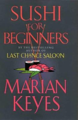 Sushi for beginners / Marian Keyes