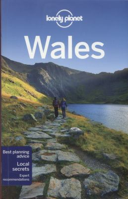 Wales / written and researched by Peter Dragicevich, Etain O'Carroll, Helena Smith