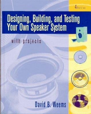 Designing, building and testing your own speaker system