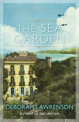 The sea garden / Deborah Lawrenson