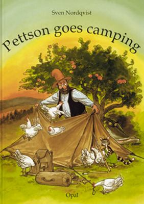Pettson goes camping / Sven Nordqvist ; [translation: Martin Peterson]