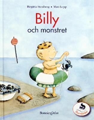 Billy och monstret / text: Birgitta Stenberg ; bild: Mati Lepp