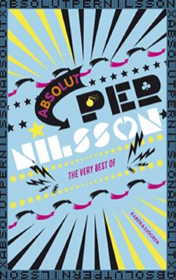Absolut Per Nilsson : the very best of / Per Nilsson