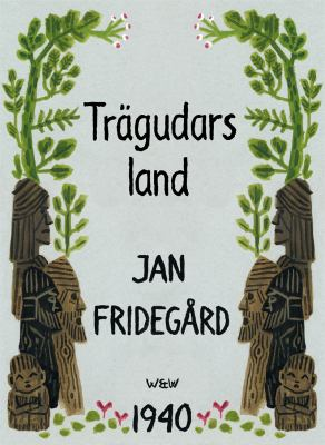 Trägudars land [Elektronisk resurs] / Jan Fridegård
