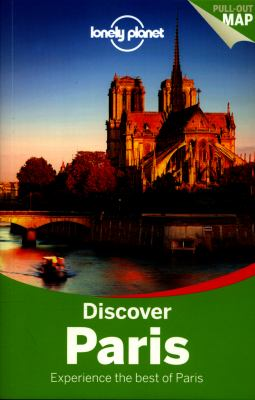 Discover Paris : experience the best of Paris / written and researched by Catherine Le Nevez, Christopher Pitts, Nicola Williams
