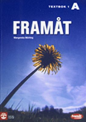 Framåt / Thyra Brusewitz .... A. Textbok 1 / Margareta Mörling