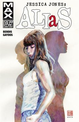 Jessica Jones: Alias: Vol. 1