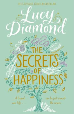 The secrets of happiness / Lucy Diamond