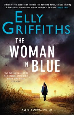The woman in blue / Elly Griffiths