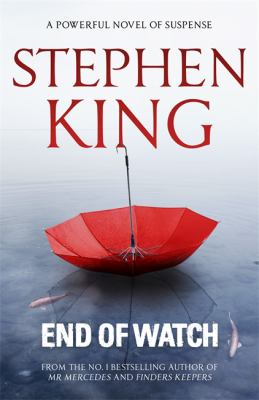 End of watch : a novel / Stephen King