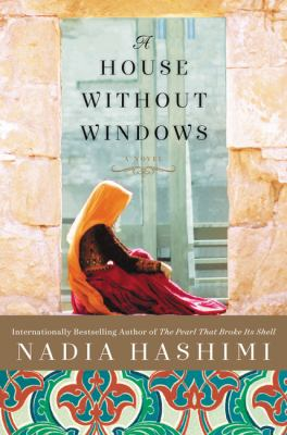 A house without windows / Nadia Hashimi