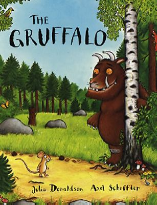 The gruffalo / Julia Donaldson ; illustrated by Axel Scheffler