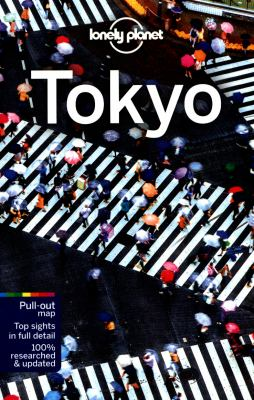 Tokyo / written and researched by Rebecca Milner, Simon Richmond