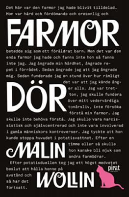 Farmor dör / Malin Wollin