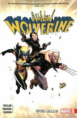 All-new Wolverine: Vol. 2, Civil War II / writer: Tom Taylor ; artist: Marcio Takara