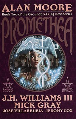 Promethea / Alan Moore, writer ; J. H. Williams III, penciller ; Mick Gray, inker. Book 2