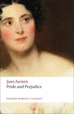 Pride and prejudice / Jane Austen ; edited by James Kinsley ; with an introduction and notes by Fiona Stafford