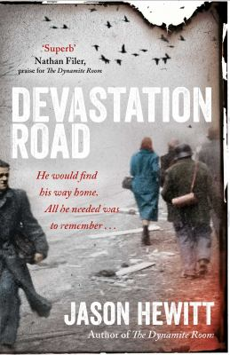 Devastation road : a novel / Jason Hewitt