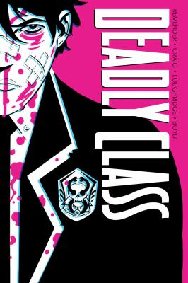 Deadly class: Vol. 1, Noise, noise, noise