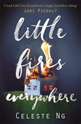 Little fires everywhere : a novel / Celeste Ng