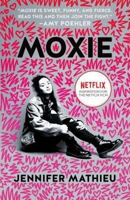 Moxie : a novel / Jennifer Mathieu