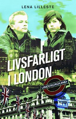 Livsfarligt i London