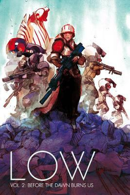 Low: Vol. 2, Before the dawn burns us