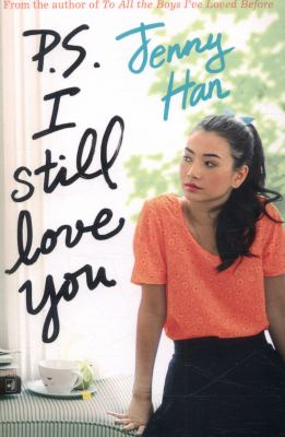 P.S. I still love you / Jenny Han.