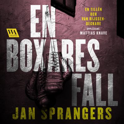En boxares fall [Elektronisk resurs] / av Jan Sprangers.