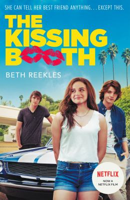 The kissing booth / Beth Reekles.