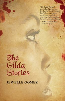 The Gilda stories / Jewelle Gomez.