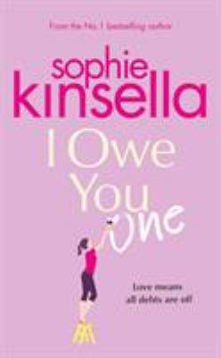 I owe you one / Sophie Kinsella.