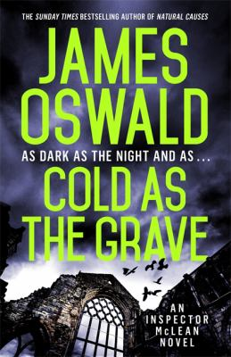 Cold as the grave : [an Inspector McLean novel] / James Oswald.