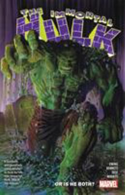 The immortal Hulk: Vol. 1, Or is he both?
