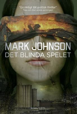 Det blinda spelet / Mark Johnson.